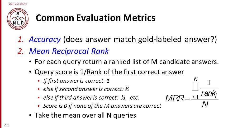 Common Evaluation Metrics
