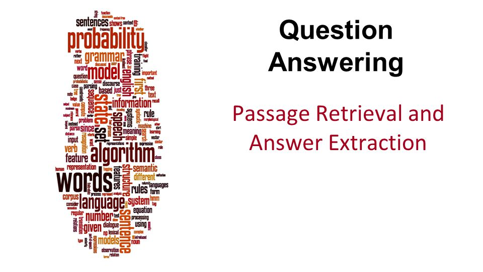 Passage Retrieval and Answer Extraction