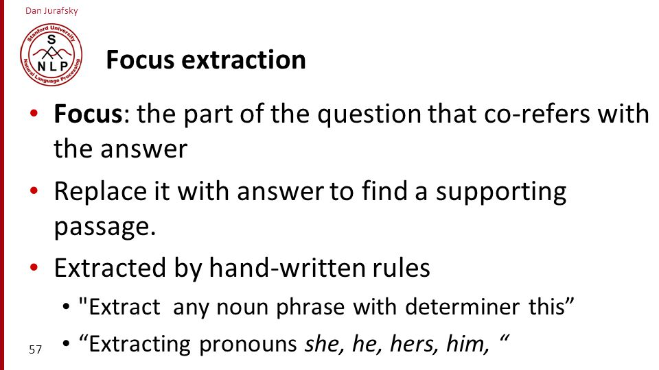 Focus: the part of the question that co-refers with the answer