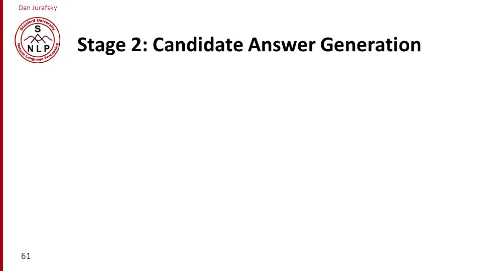 Stage 2: Candidate Answer Generation