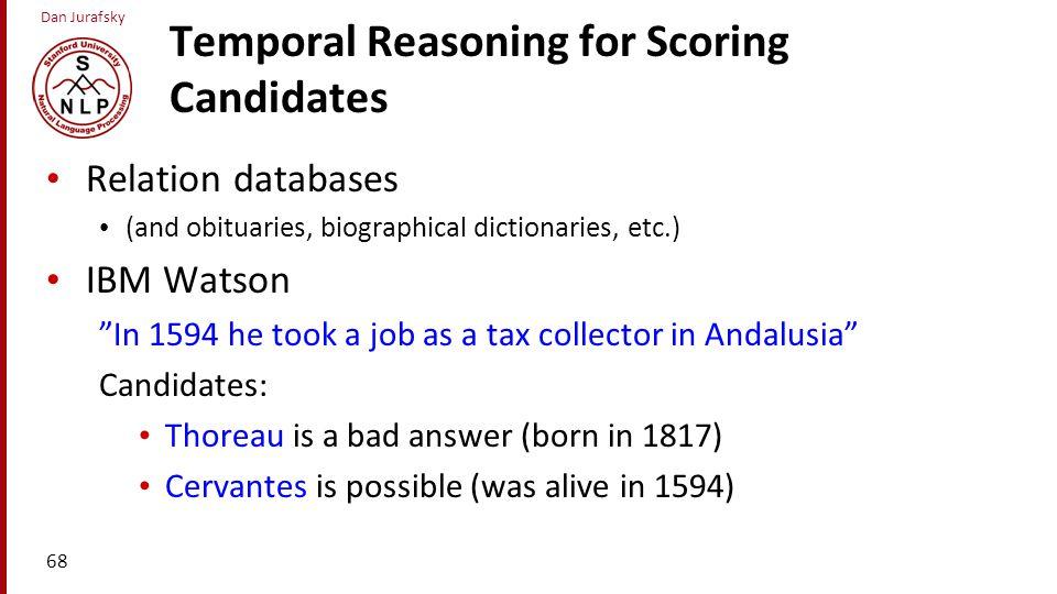 Temporal Reasoning for Scoring Candidates