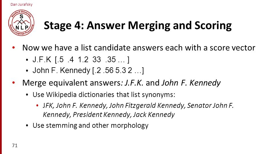 Stage 4: Answer Merging and Scoring