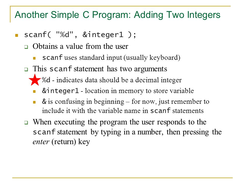 Another Simple C Program: Adding Two Integers