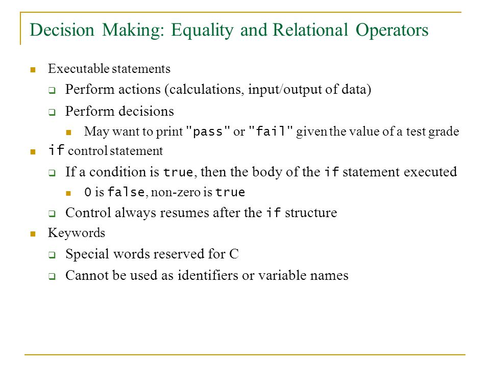 Decision Making: Equality and Relational Operators
