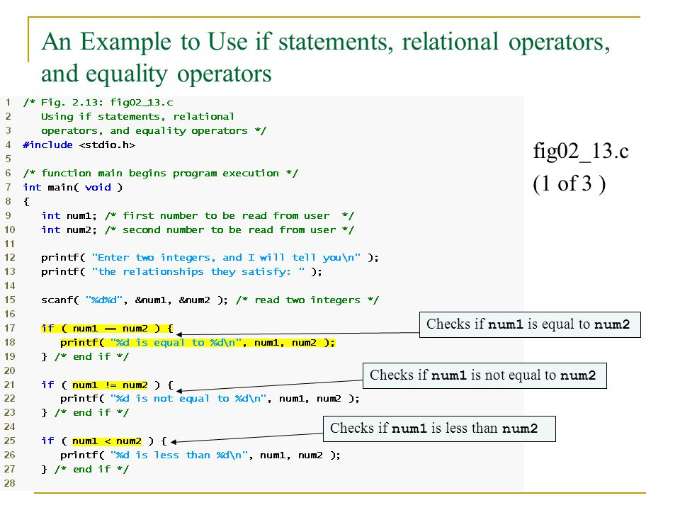 An Example to Use if statements, relational operators, and equality operators