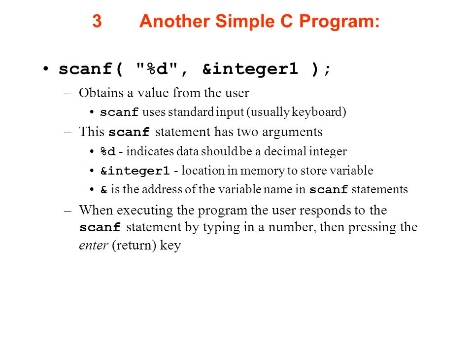 3 Another Simple C Program: