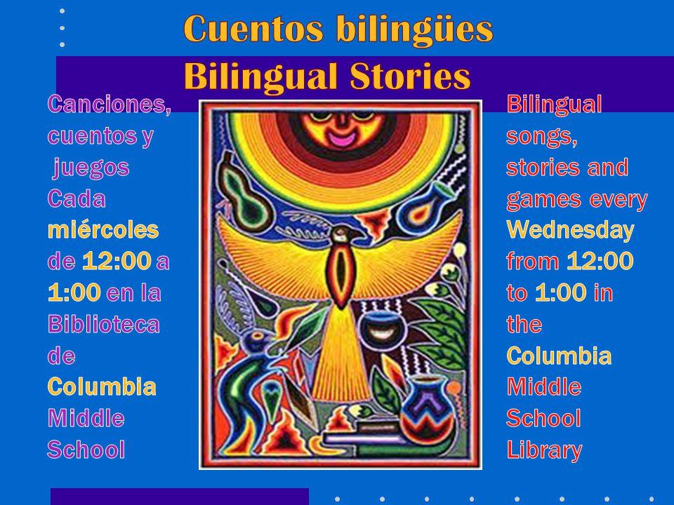 Cuentos bilingües Bilingual Stories Canciones, cuentos y juegos Cada