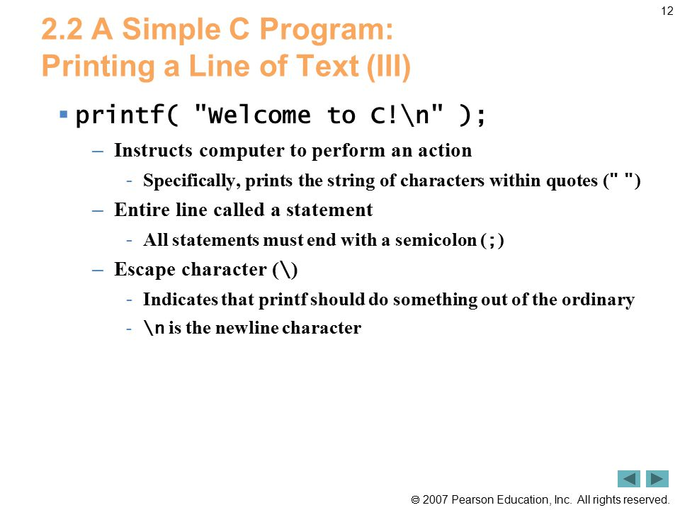 2.2 A Simple C Program: Printing a Line of Text (III)