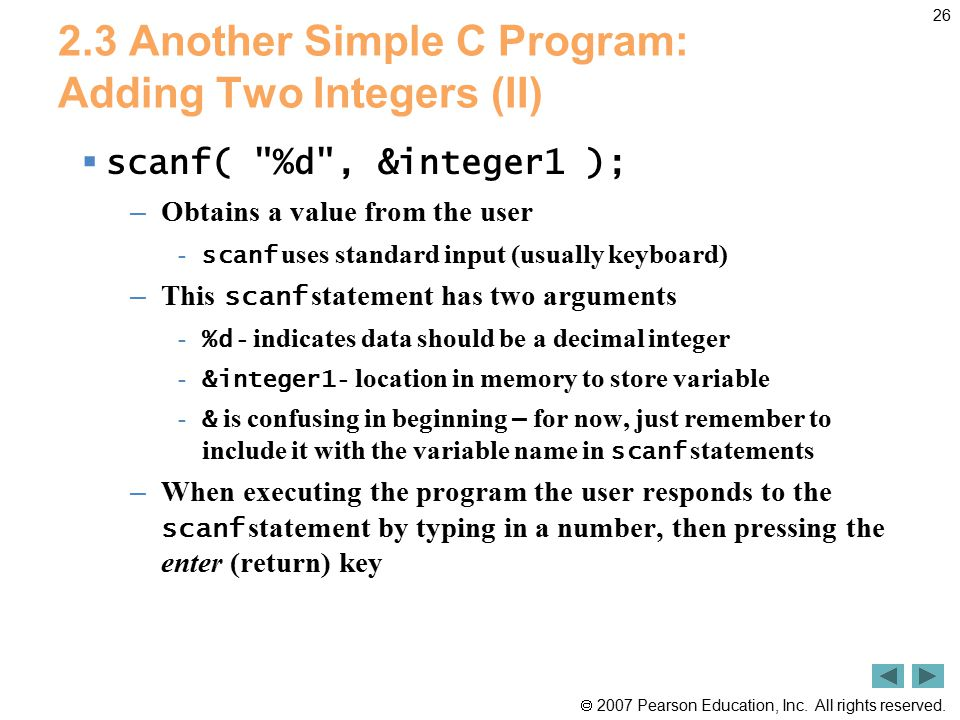2.3 Another Simple C Program: Adding Two Integers (II)