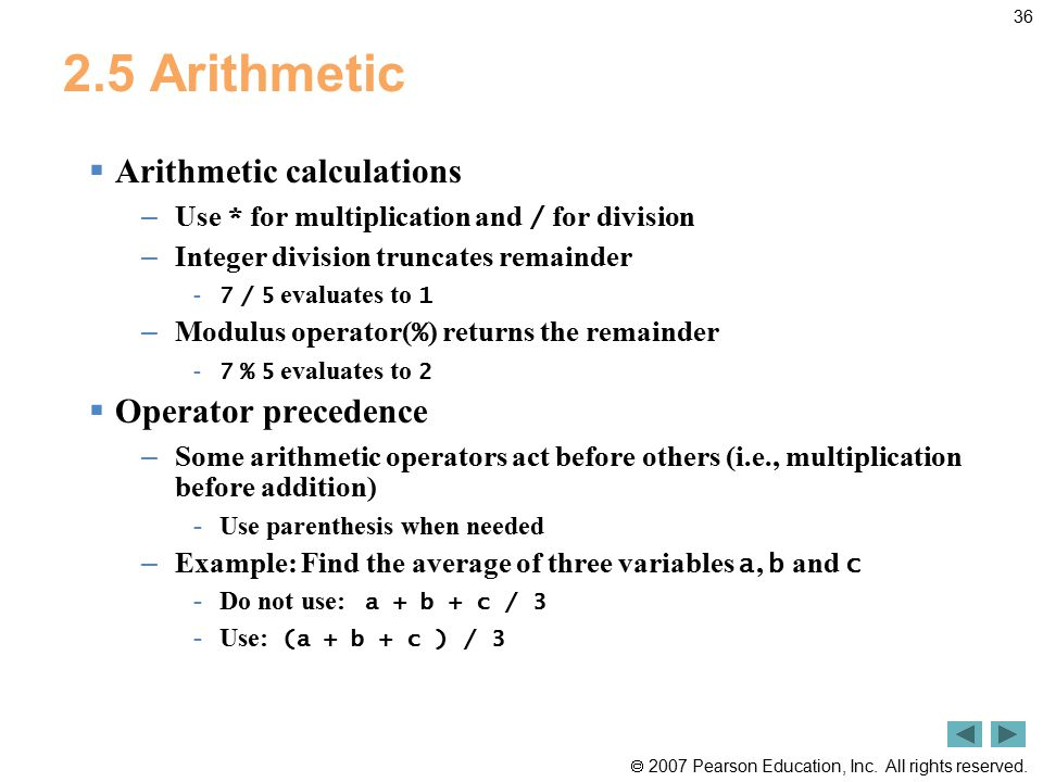 2.5 Arithmetic Arithmetic calculations Operator precedence