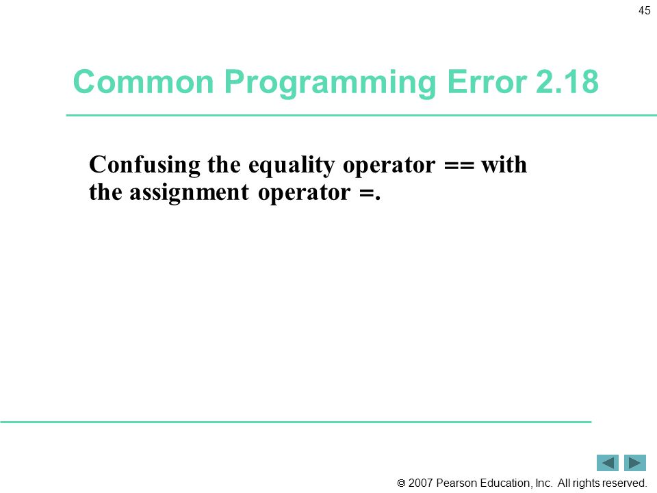 Common Programming Error 2.18