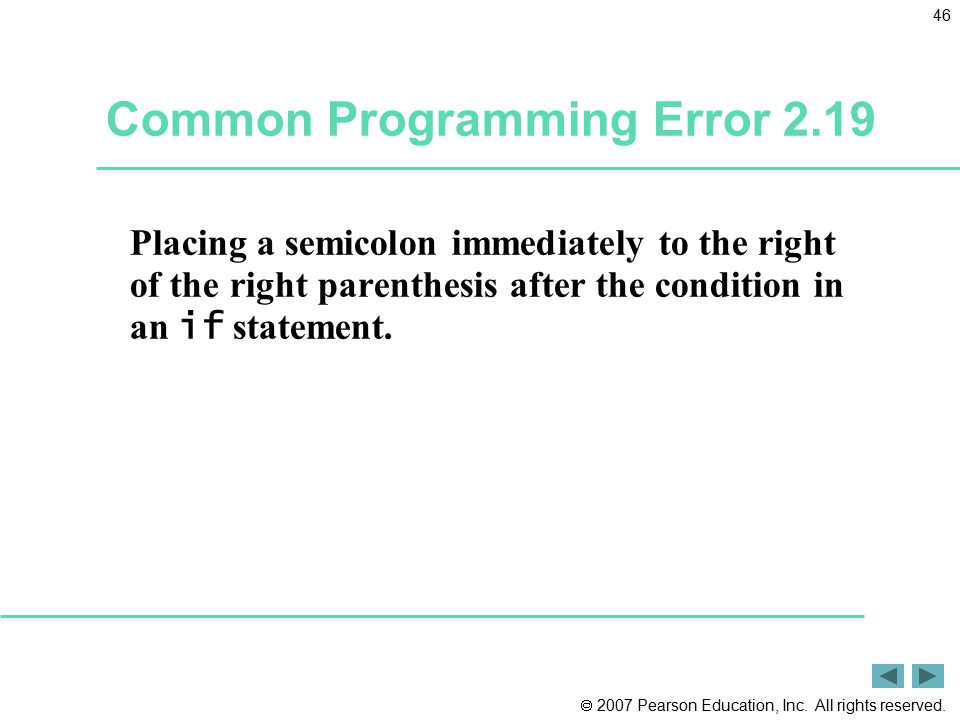 Common Programming Error 2.19