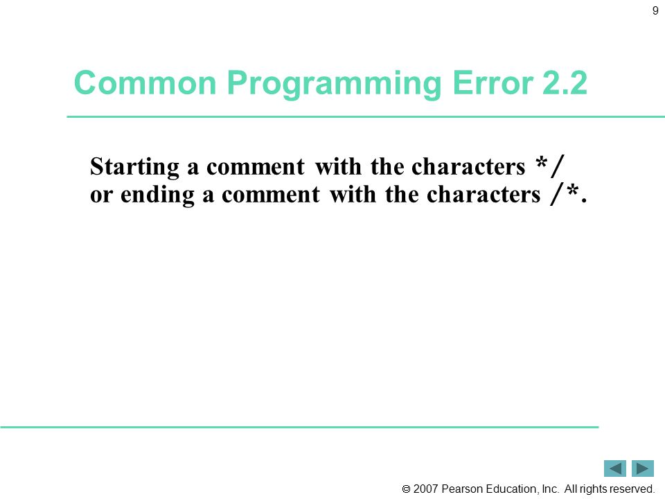 Common Programming Error 2.2