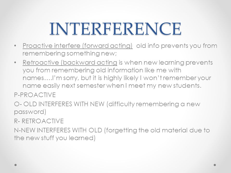 What Is the Difference Between Proactive and Retroactive Interference?