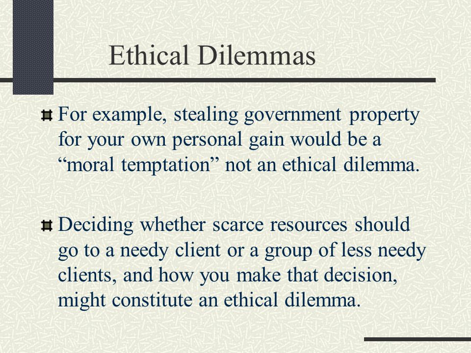 ethical or moral dilemmas in radiation therapy Clinical ethics 101: practical ethical principles for are more likely to recognize ethical dilemmas in clinical refuse a recommended medical therapy.