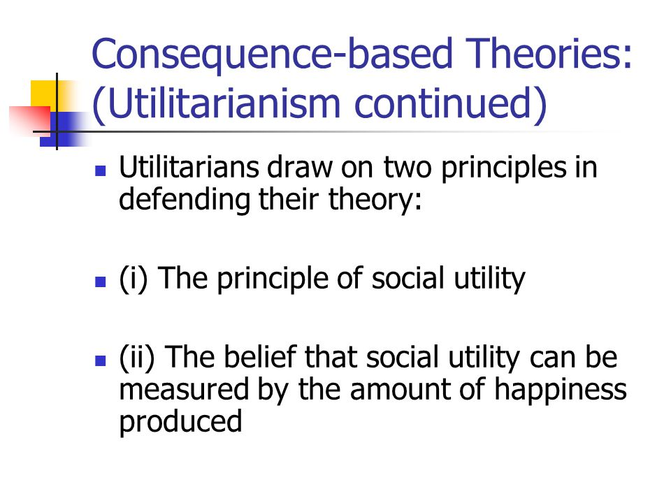 an analysis of the concept of utilitarianism and utilitarian education John stuart mill opens his essay, utilitarianism, by mentioning that there's little progress being made toward a standard system that judges.