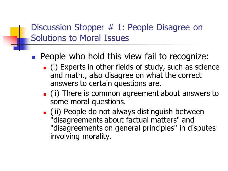 morality and summery moral disagreement