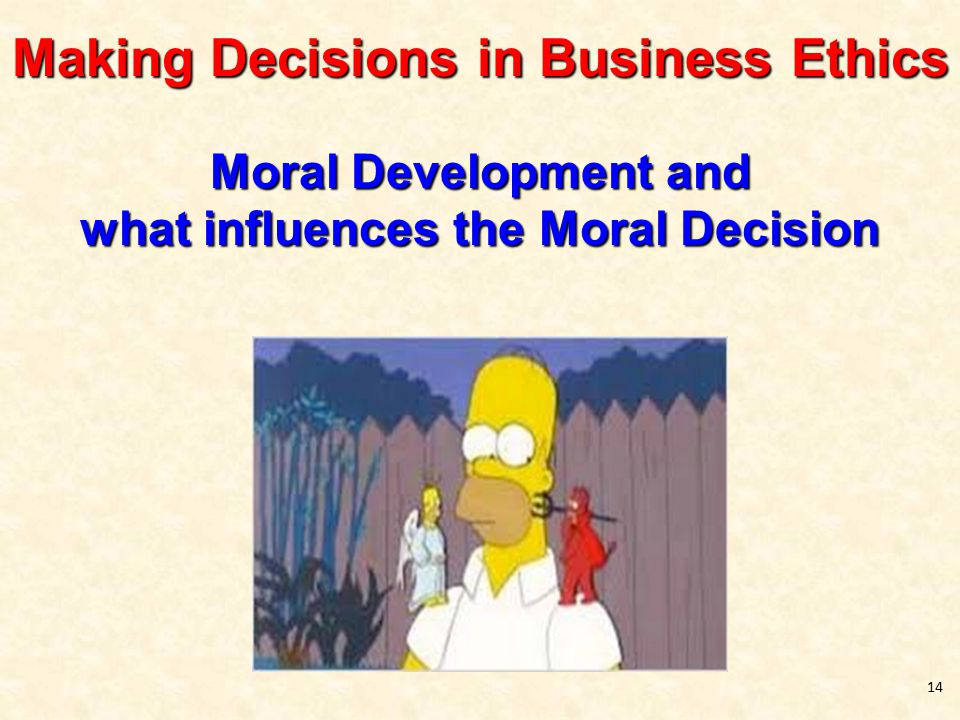 the influence of ethics on decision Center for the study of ethics in the professions illinois institute of technology hermann hall 3241 s federal street, room 204 chicago, il 60616.