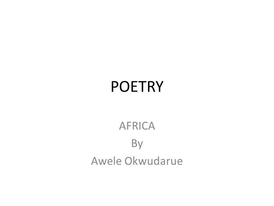 AFRICA By Awele Okwudarue