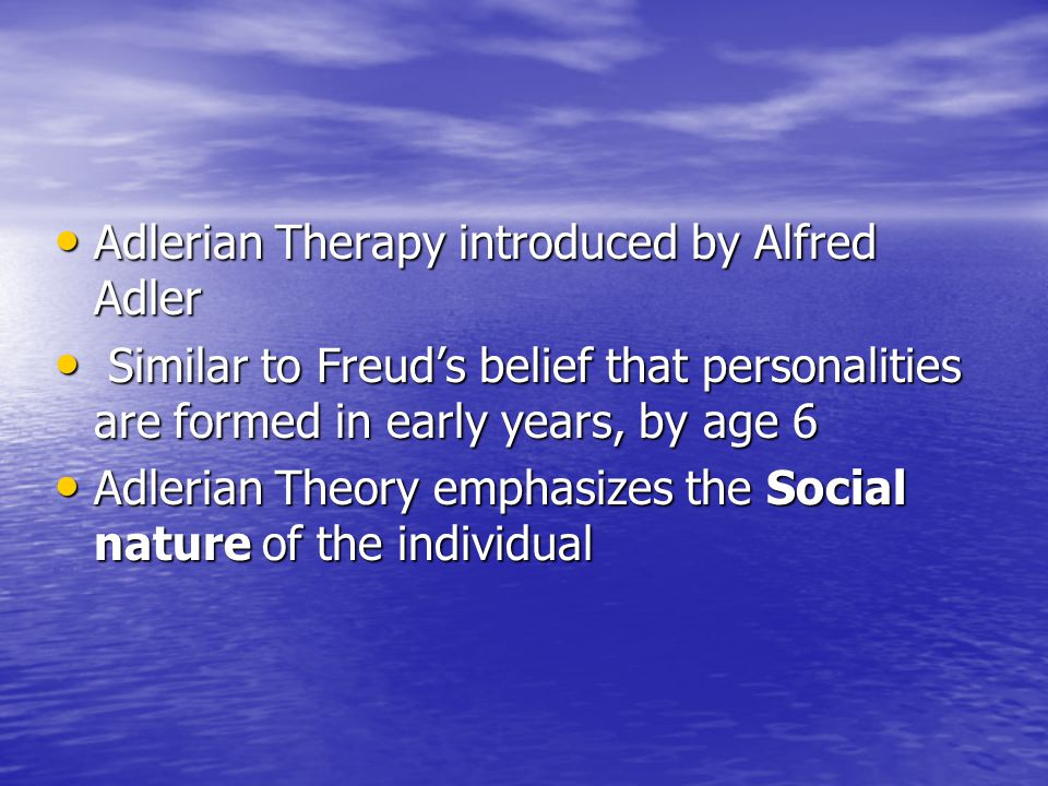adlerian therapy 1 Past, unconcious mind, human emotions - counseling psychology: the adlerian approach in therapy.
