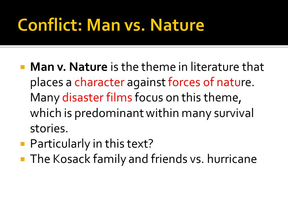 Man Vs Nature Survival Stories