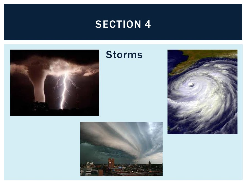Section 4 Storms