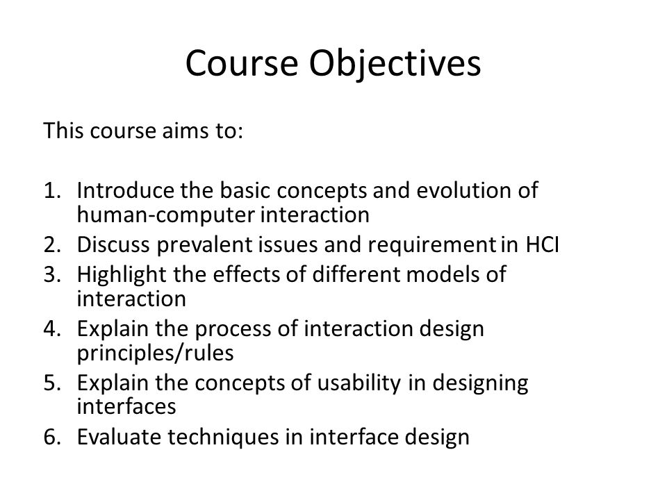 Course Objectives This course aims to: