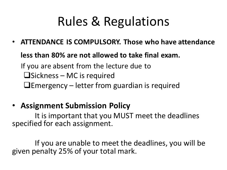 Rules & Regulations Assignment Submission Policy