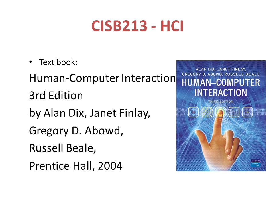 CISB213 - HCI Human-Computer Interaction 3rd Edition