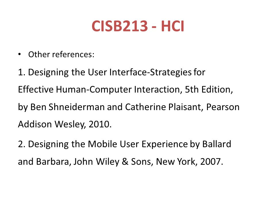 CISB213 - HCI Other references: