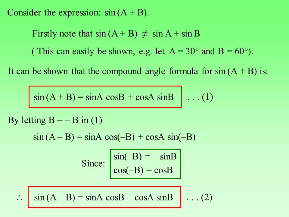 Consider the expression: sin (A + B).