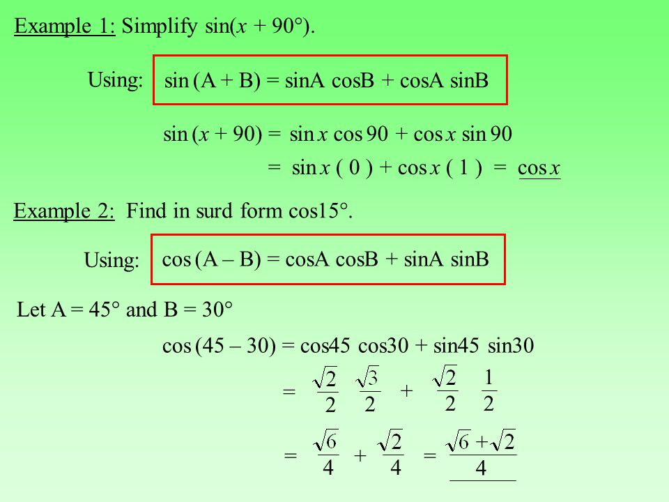Example 1: Simplify sin(x + 90°).