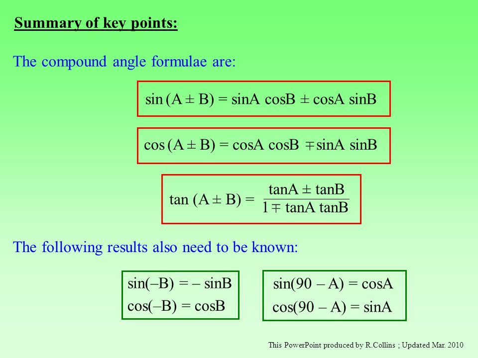 The compound angle formulae are: