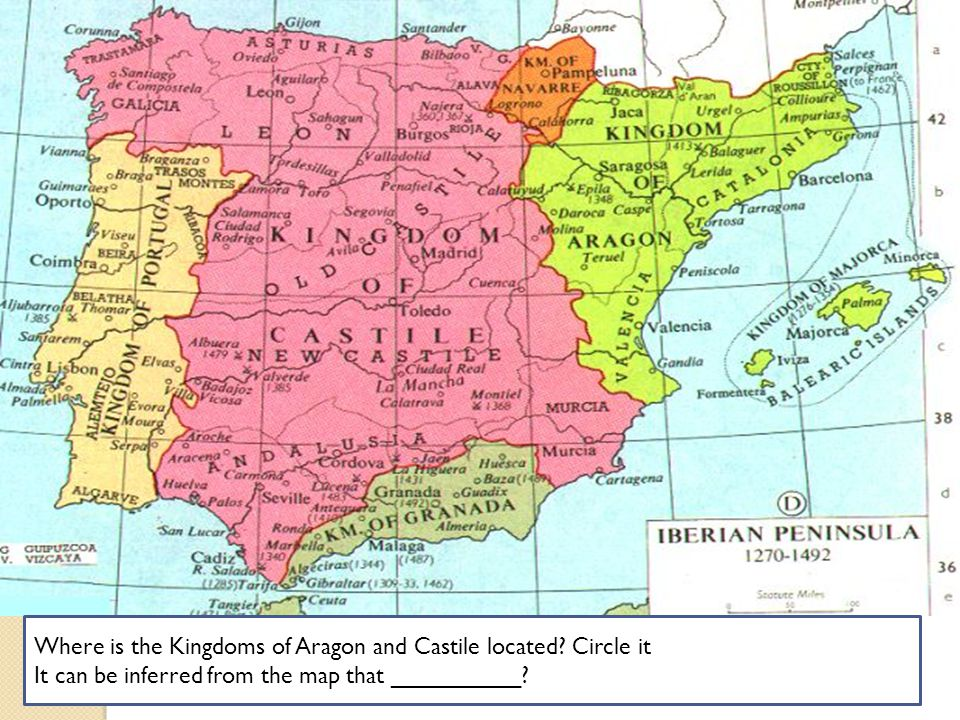 Where is the Kingdoms of Aragon and Castile located Circle it