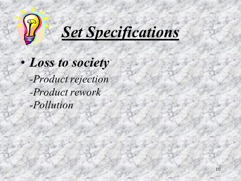 Set Specifications Loss to society