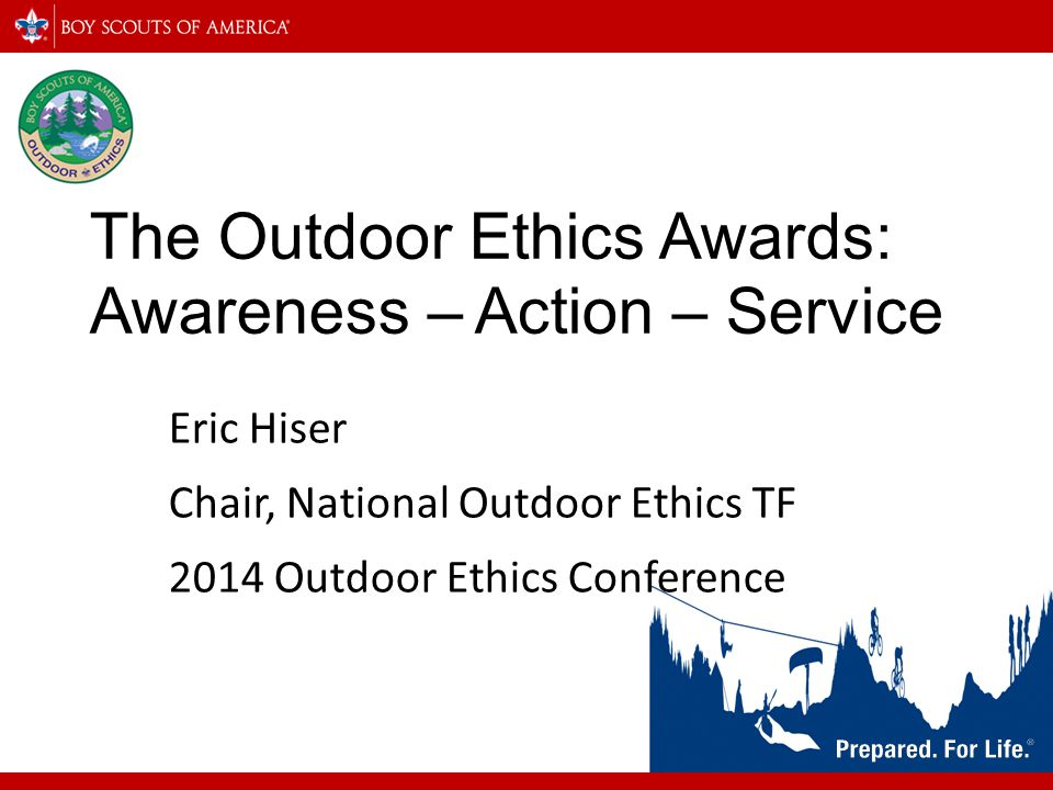 The Outdoor Ethics Awards: Awareness – Action – Service