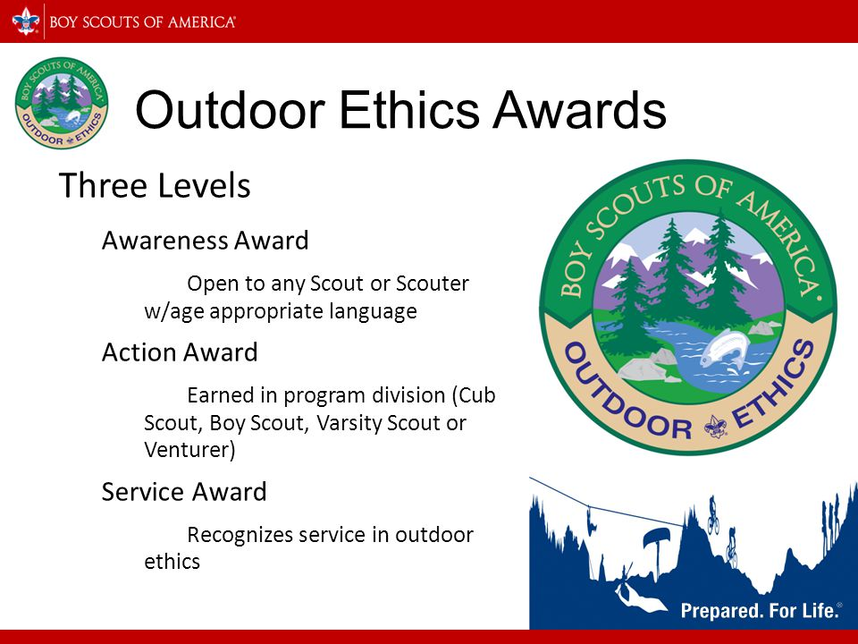 Outdoor Ethics Awards Three Levels Awareness Award Action Award