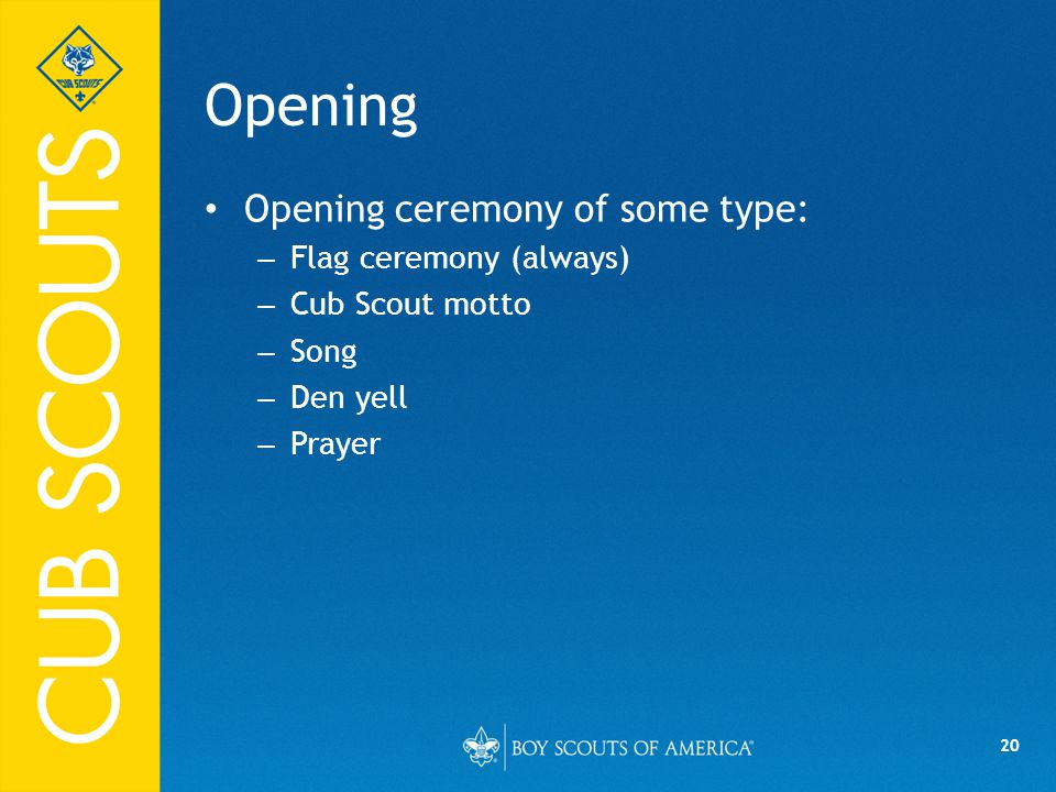 Opening Opening ceremony of some type: Flag ceremony (always)