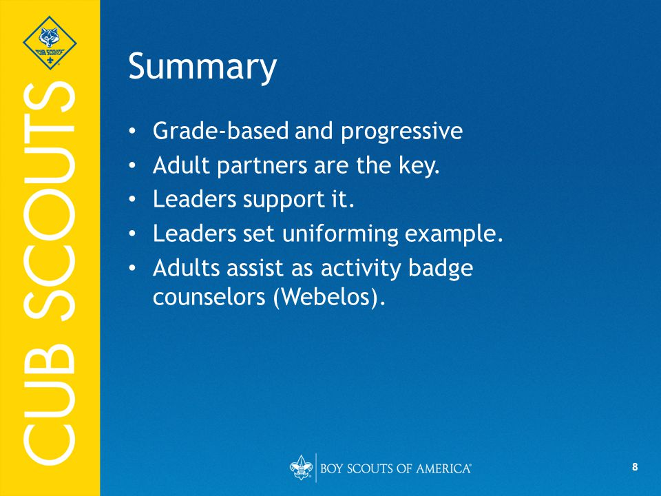 Summary Grade-based and progressive Adult partners are the key.
