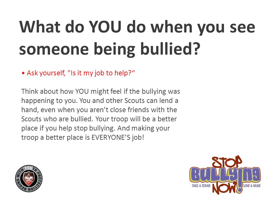 What do YOU do when you see someone being bullied