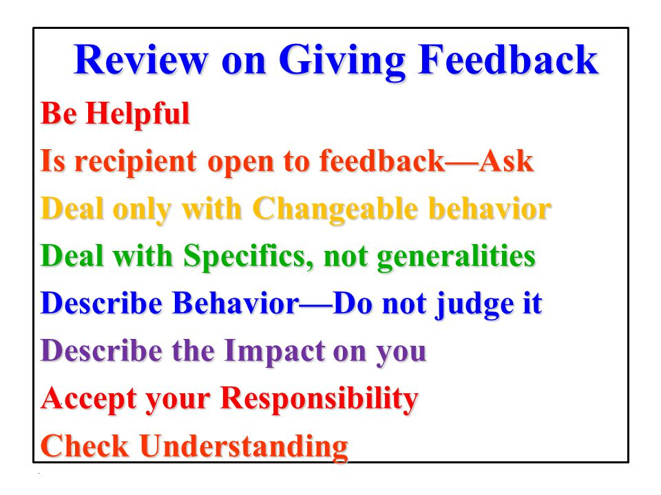 Is recipient open to feedback—Ask Deal only with Changeable behavior