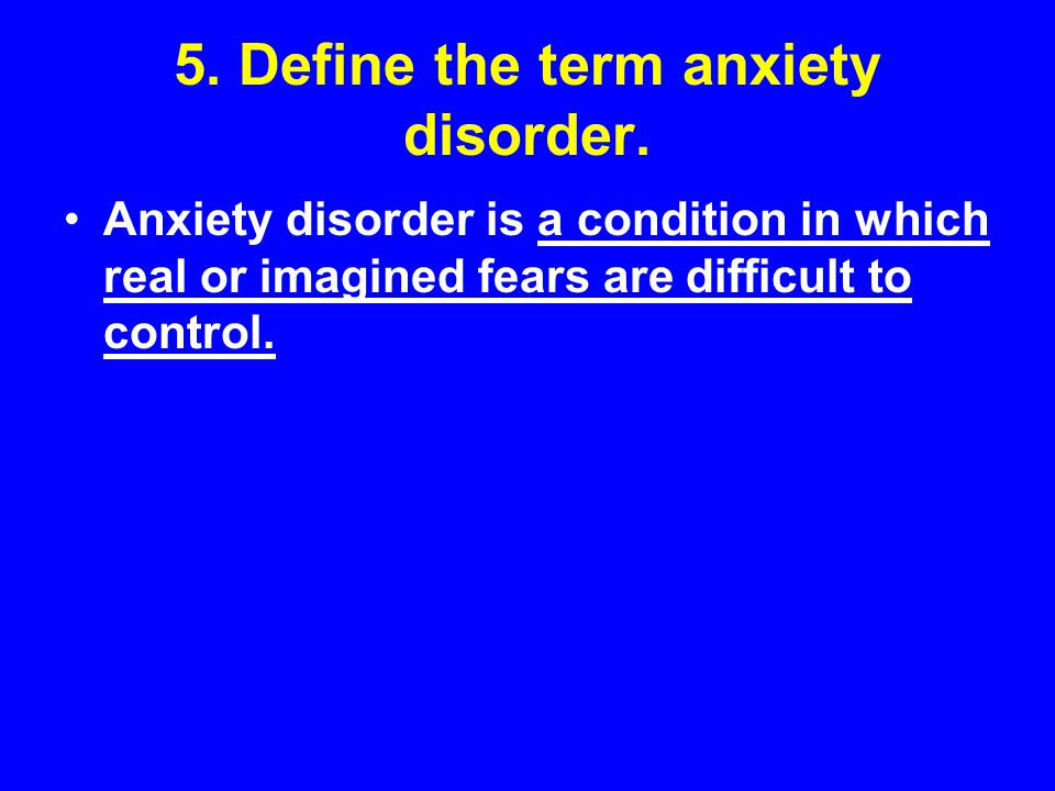 anxiety disorders definition and treatment Learn the signs and symptoms of anxiety disorder hear stories from other  veterans find treatment options for anxiety disorder.