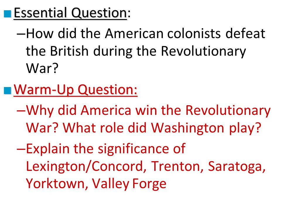why did americans win war independence American revolution, also called united states war of independence or american revolutionary war, (1775–83), insurrection by which 13 of great britain's north american colonies won political independence and went on to form the united states of america.