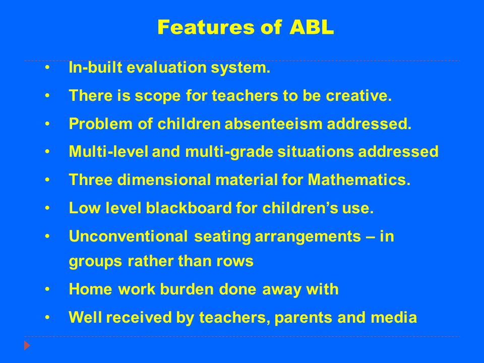 Features of ABL In-built evaluation system.