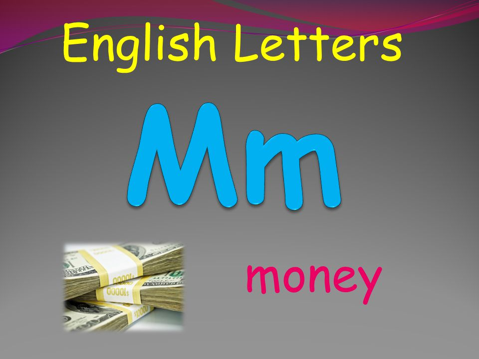 English Letters Mm money