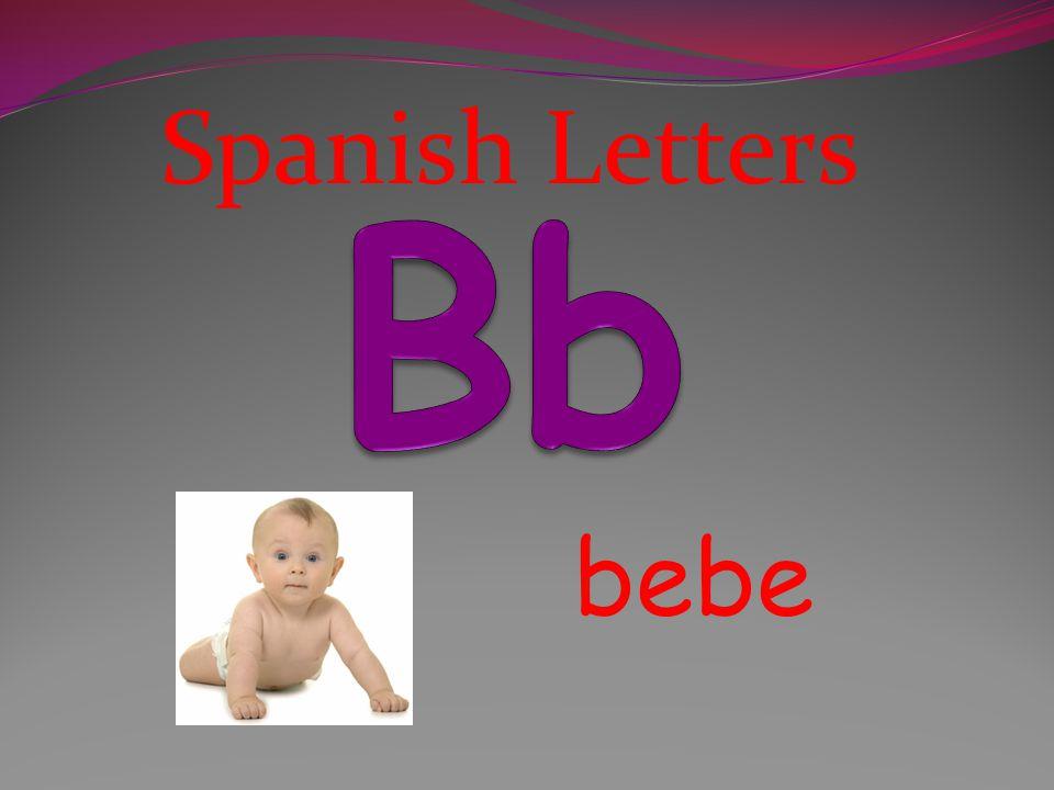 Spanish Letters Bb bebe