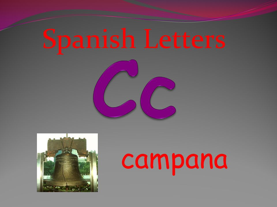 Spanish Letters Cc campana