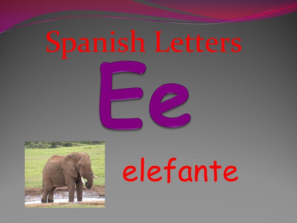 Spanish Letters Ee elefante