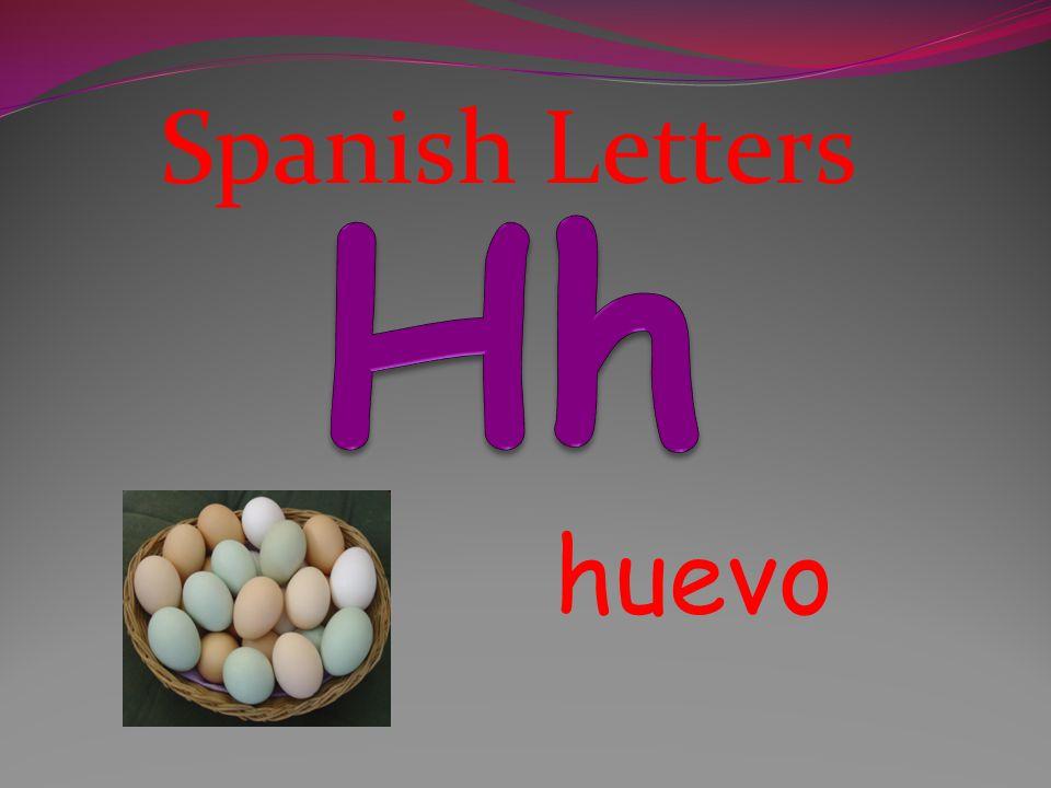 Spanish Letters Hh huevo