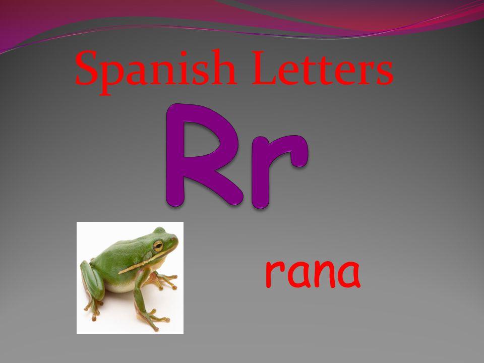 Spanish Letters Rr rana